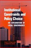 Institutional Constraints and Policy Choice 9780791449141