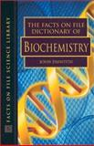 The Facts on File Dictionary of Biochemistry, , 0816049149