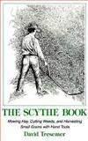 The Scythe Book, David Tresemer, 0911469141