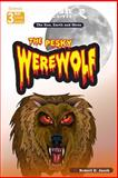 The Gumshoe Archives - the Pesky Werewolf (the Earth,Sun and Moon), Robert Jacob, 1502569140