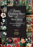 Forest Climbing Plants of West Africa : Diversity, Ecology and Management, Frans Bongers, Marc P E Parren, Dossahua Traoré, 085199914X