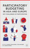 Participatory Budgeting in Asia and Europe : Key Challenges of Participation, Yves; Traub-merz, Rudolf; Zhang, Junhua; Herzberg, Carsten Sintomer, 1137009144