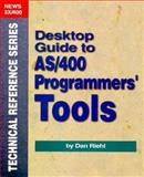 Desktop Guide to AS/400 Programmers' Tools, Dan Riehl, 1882419146