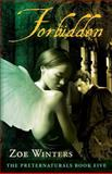 Forbidden (the Preternaturals Book Five), Winters, Zoe, 1938639146