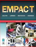 Emergency Medical Patients : Assessment, Care, and Transport, Dalton, Twink M. and Limmer, Daniel J., 0135119146