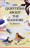 101 Questions about the Seashore, Sy Barlowe, 0486299147