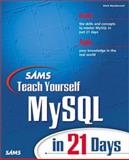 Teach Yourself MySQL in 21 Days, Maslakowski, Mark, 0672319144