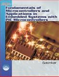 Fundamentals of Microcontrollers and Applications in Embedded Systems with PIC Microcontroller, Gaonkar, Ramesh, 1401879144