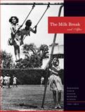 The Milk Break and After : Raghubir Singh Junior Modern School, 1961-2011, Raghubir Singh Junior Modern School, 817188914X