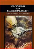 Volcanology and Geothermal Energy, Wohletz, Kenneth and Heiken, Grant, 0520079140