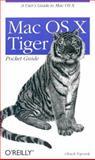 Mac OS X Tiger Pocket Guide, Toporek, Chuck, 0596009143