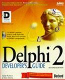 Delphi 2 : A Developer's Guide, Teixeira, Steve and Pacheco, Xavier, 0672309149