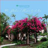 The Gardens of Hospice by the Sea : A Personal Journey of Tranquility and Transition, Gotkin, Jerry, 0981979149