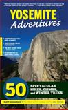 Yosemite Adventures, Matt Johanson, 1600789145