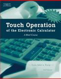 Touch Operation of the Electronic Calculator, Jones, Arvella, 0538439149