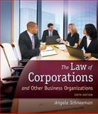 The Law of Corporations and Other Business Organizations, Schneeman, Angela, 1133019145