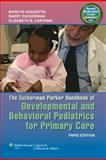 The Zuckerman Parker Handbook of Developmental and Behavioral Pediatrics for Primary Care 3rd Edition
