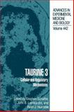 Taurine 3 : Cellular and Regulatory Mechanisms, , 0306459140