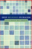 Deep Religious Pluralism, , 066422914X