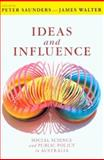 Ideas and Influence : Social Science and Public Policy in Australia, , 0868409146