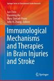 Immunological Mechanisms and Therapies in Brain Injuries and Stroke, , 1461489148