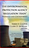Environmental Protection Agency Regulation Train, Terry F. Cooper and Clark D. Morgan, 1621009149