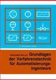 Grundlagen der Verfahrenstechnik fur Automatisierungsingenieure, Engshuber, Manfred and Muller, Rainer , 3527309144