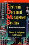 Electronic Document Management Systems : A Practical Guide for Evaluators and Users, Koulopoulos, Thomas M., 0070359148