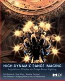 High Dynamic Range Imaging : Acquisition, Display, and Image-Based Lighting, Reinhard, Erik and Heidrich, Wolfgang, 012374914X