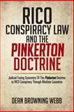Rico Conspiracy Law and the Pinkerton Doctrine, Dean Browning Webb, 1479779148