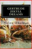 Gertrude Jekyll Dreams, Helen Thomas, 1495449149