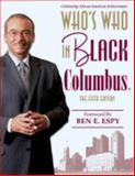 Who's Who in Black Columbus : The Fifth Edition, Martin, C. Sunny, 1933879149