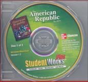 The American Republic to 1877, StudentWorks#8482; Plus CD-ROM, Glencoe McGraw-Hill Staff, 007874914X
