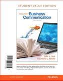 Excellence in Business Communication, Student Value Edition, Thill, John V. and Bovée, Courtland L., 0132719142