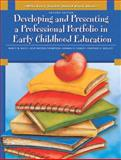 Developing and Presenting a Professional Portfolio in Early Childhood Education, Wiltz, Nancy W. and Watson-Thompson, Ocie, 013714914X