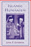Islamic Humanism, Goodman, Lenn E., 0195189140