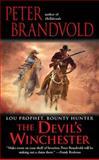 The Devil's Winchester, Peter Brandvold, 0425239144