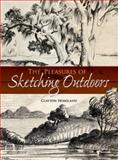 The Pleasures of Sketching Outdoors, Clayton Hoagland, 0486489140