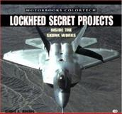 Lockheed Secret Projects, Dennis R. Jenkins, 0760309140