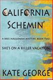 California Schemin', Kate George, 1482709147