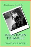India Basin Triangle, Craig J. Carrozzi, 1493529145