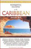 Romantic Escapes in the Caribbean, Paris Permenter and John Bigley, 1556509146