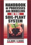 Handbook of Processes and Modeling in the Soil-Plant System, , 1560229144