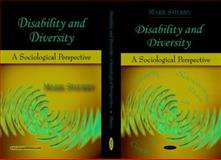 Disability and Diversity : A Sociological Perspective, Sherry, Mark, 160456914X