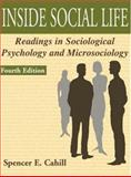 Inside Social Life : Readings in Sociological Psychology and Microsociology, , 1931719144