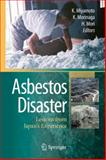 Asbestos Disaster : Lessons from Japan's Experience, , 443153914X