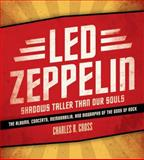 Led Zeppelin, Charles R. Cross, 0061809144