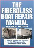 The Fiberglass Boat Repair Manual 9780071569149