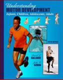 Understanding Motor Development with PowerWeb : Health and Human Performance, Gallahue, David L. and Ozmun, John C., 0072489146