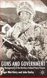 Guns and Government : The Management of the Northern Ireland Peace Process, MacGinty, Roger and Darby, John, 0333779142